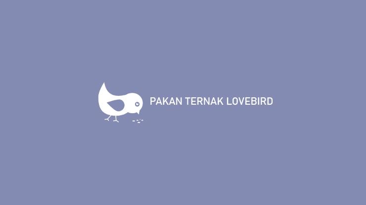 Pakan Ternak Lovebird
